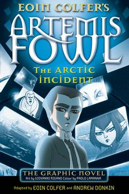 Artemis Fowl: The Arctic Incident - Graphic Novel by Eoin Colfer