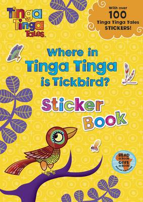 Where in Tinga Tinga is Tickbird? by