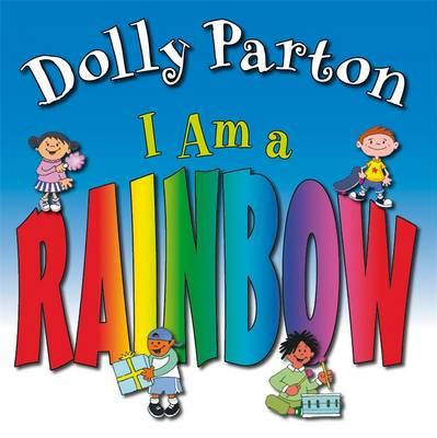 I am a Rainbow by