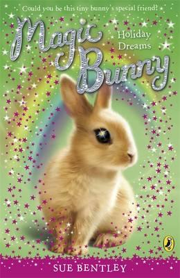 Magic Bunny by Sue Bentley