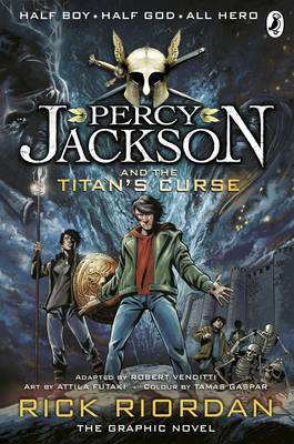 Percy Jackson and the Titan's Curse: The Graphic Novel by Rick Riordan