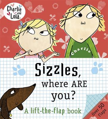 Sizzles, Where are You? by Lauren Child