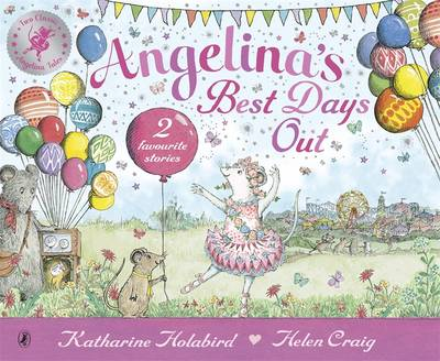 Angelina's Best Days Out by Katharine Holabird
