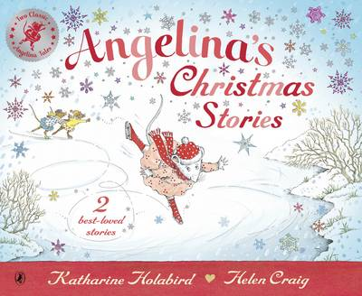 Angelina's Christmas Stories by Katharine Holabird