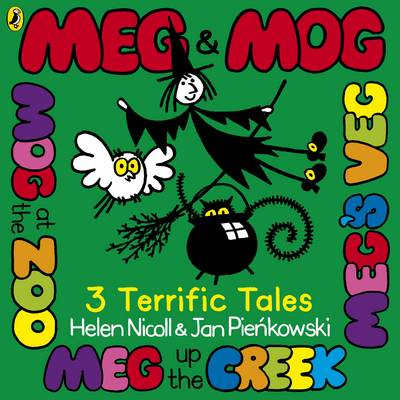 Meg & Mog: Three Terrific Tales by Helen Nicoll