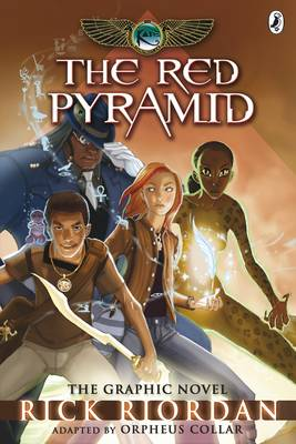 The Red Pyramid: The Graphic Novel The Kane Chronicles by Rick Riordan