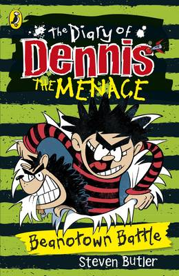 The Diary of Dennis the Menace: Beanotown Battle (Book 2) by Steven Butler