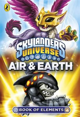 Skylanders Book of Elements: Air and Earth by