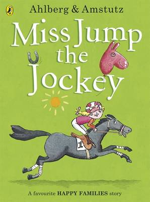 Miss Jump the Jockey by Allan Ahlberg