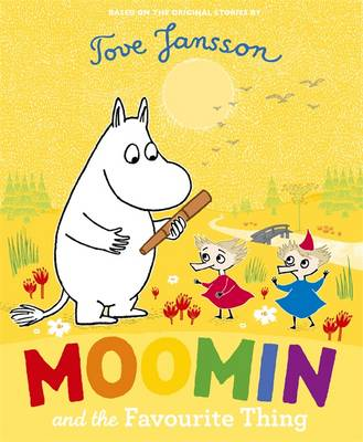 Moomin and the Favourite Thing by