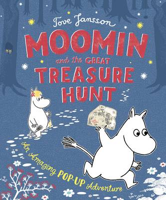Moomin and the Great Treasure Hunt by Tove Jansson