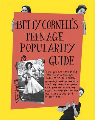 Betty Cornell Teen-Age Popularity Guide by Betty Cornell