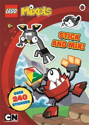 LEGO Mixels: Stick and Mix Sticker Activity Book by