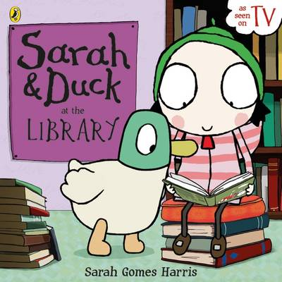 Sarah and Duck at the Library by