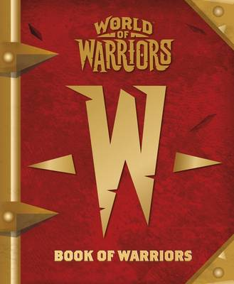 World of Warriors: Book of Warriors by