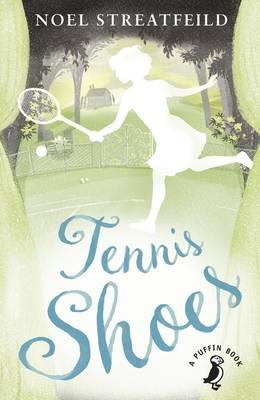 Tennis Shoes by Noel Streatfeild