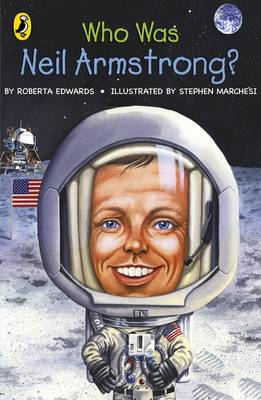 Who Was Neil Armstrong? by