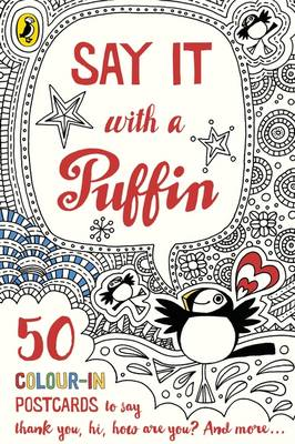 Say It With a Puffin 50 Colour-In Postcards by