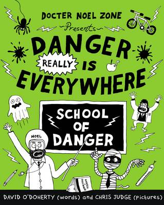 Danger Really is Everywhere: School of Danger by David O'Doherty