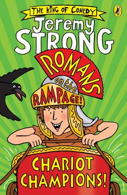 Romans on the Rampage: Chariot Champions by Jeremy Strong