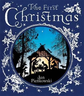 First Christmas by Jan Pienkowski
