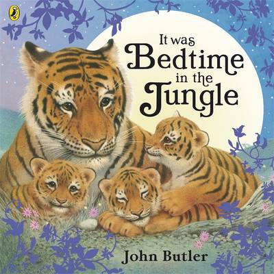 It Was Bedtime in the Jungle by John Butler