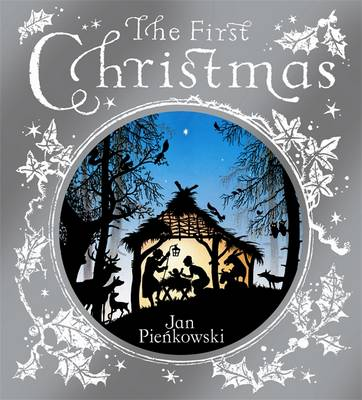 The First Christmas by Jan Pienkowski