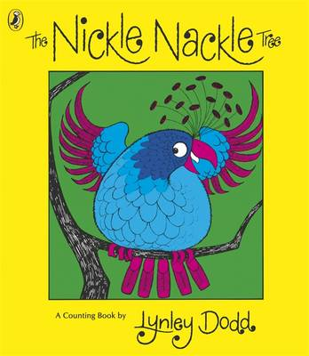 The Nickle Nackle Tree by Lynley Dodd