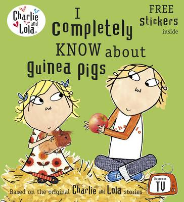 I Completely Know About Guinea Pigs by