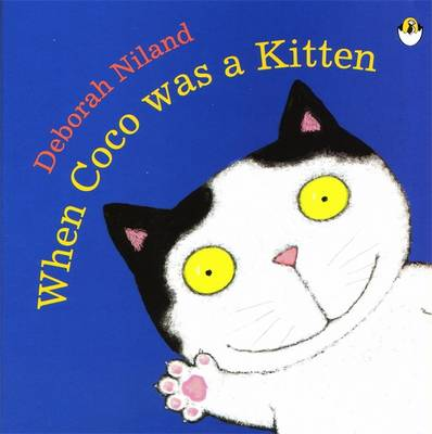 When Coco Was a Kitten by Deborah Niland