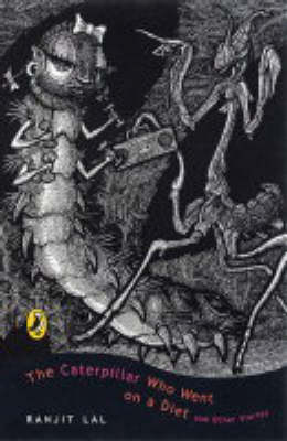 The Caterpillar Who Went on a Diet and Other Stories by Ranjit Lal