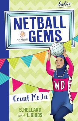 Netball Gems 8 Count me In by Lisa Gibbs, Bernadette Hellard