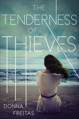 The Tenderness of Thieves by Donna Freitas