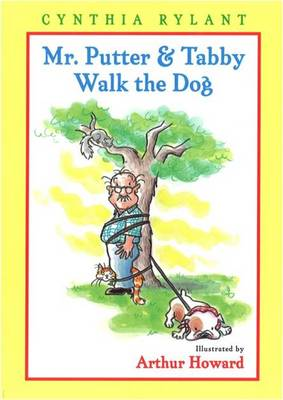 Mr Putter and Tabby Walk the Dog by Cynthia Rylant
