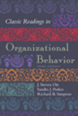 Classic Readings in Organizational Behavior by J. Steven Ott