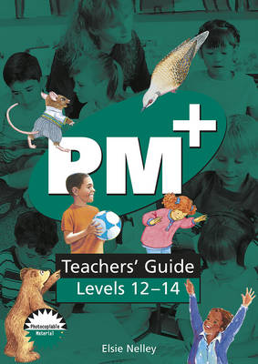 PM Plus Green Teachers' Guide Levels 12-14 by