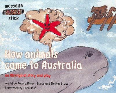 How Animals Came to Australia by Bruce Elether