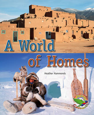A World of Homes by Heather Hammonds