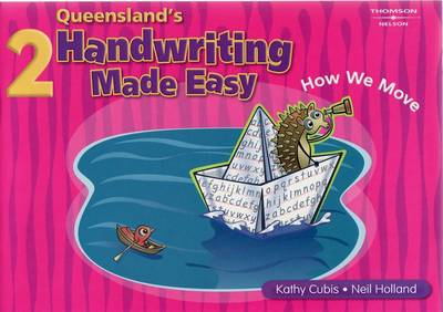 Queensland Handwriting Made Easy Book 2 by Kathy Cubis, Neil Holland