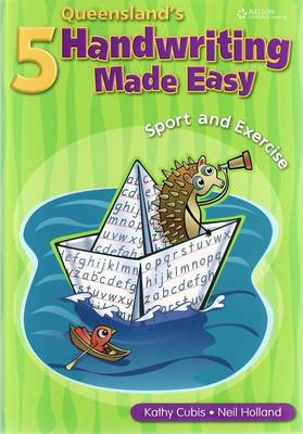 Queensland Handwriting Made Easy Book 5 by Kathy Cubis, Neil Holland