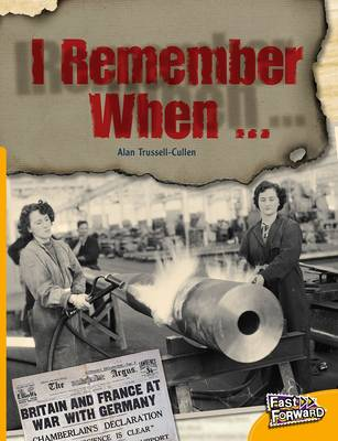 I Remember When... by Alan Trussell-Cullen