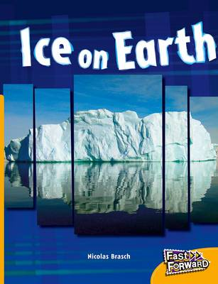 Ice on Earth by Nicholas Brasch