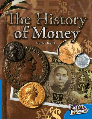 The History of Money by Nicholas Brasch