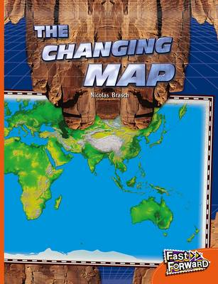 The Changing Map by Nicholas Brasch