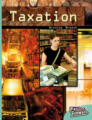 Taxation Taxation by Nicholas Brasch