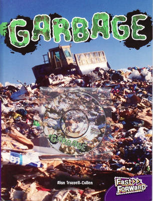 Garbage by Alan Trussell-Cullen