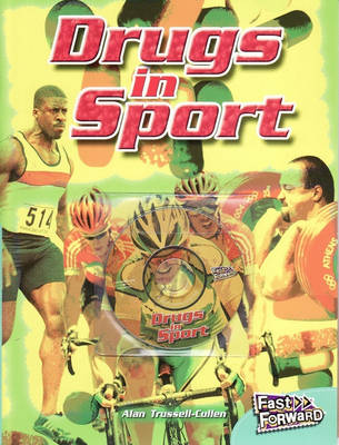 Fast Forward Drugs in Sport by Nicholas Brasch