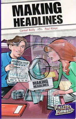 Making Headlines by Carmel Reilly