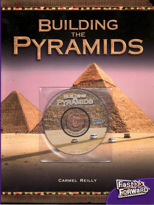 Building the Pyramids by Carmel Reilly