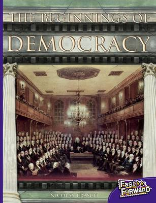 The Beginnings of Democracy by Nicholas Brasch